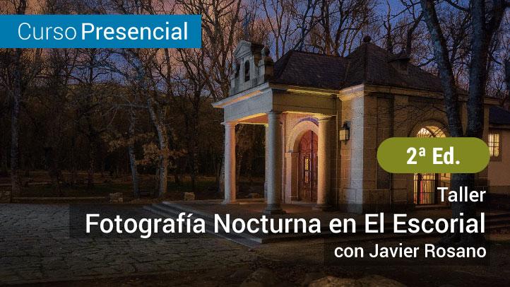 Taller: Fotografía Nocturna en El Escorial